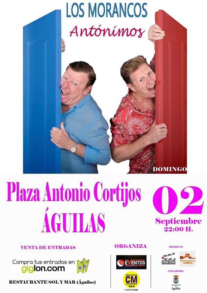 Venta De Entradas Los Morancos En águilas Plaza Antonio Cortijo águilas Murcia Giglon